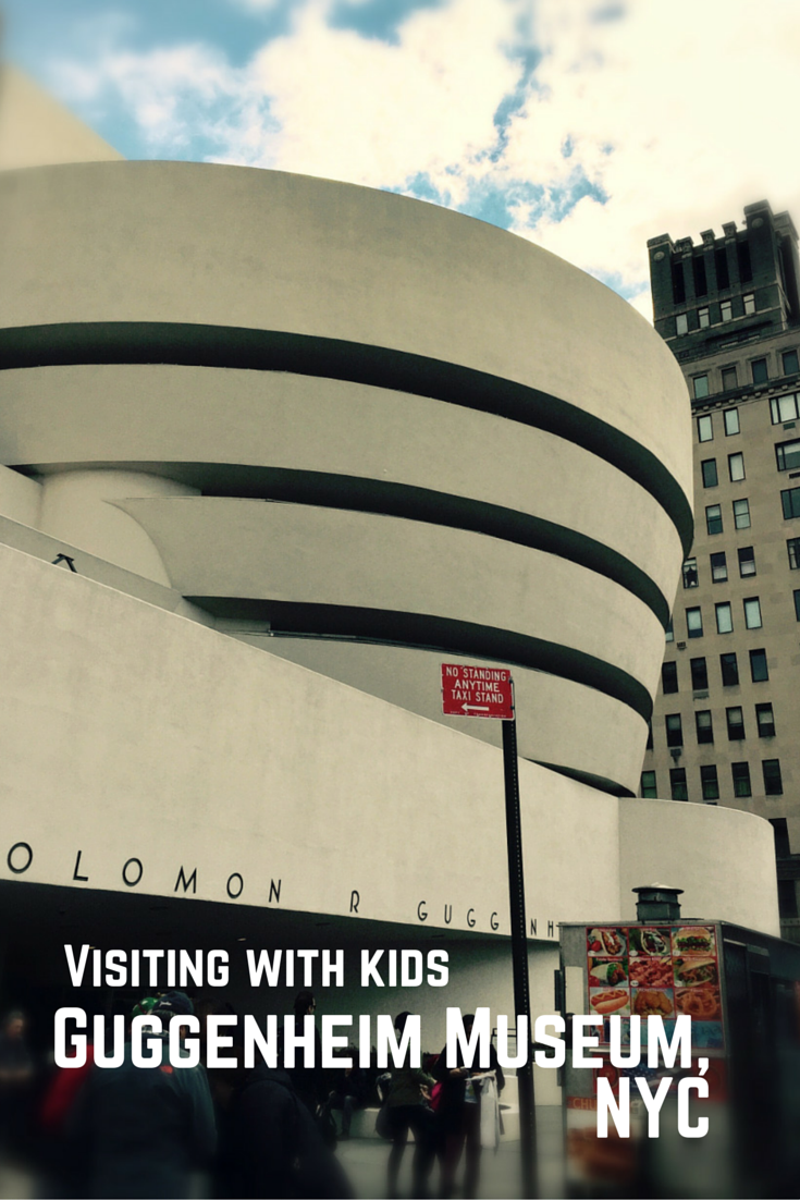 Visiting the Guggenheim Museum in New York with kids